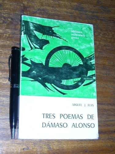 tres poemas de dámaso alonso miguel j. flys gredos
