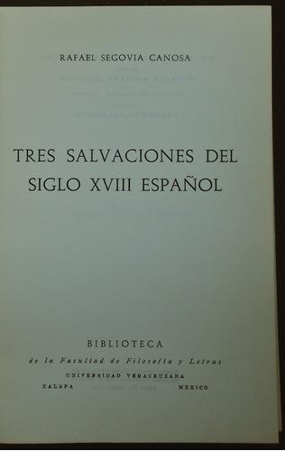 tres salvaciones del siglo xviii español - r. segovia canosa