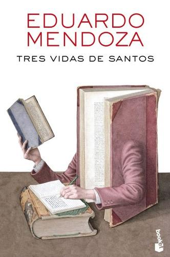 tres vidas de santos(libro novela y narrativa)
