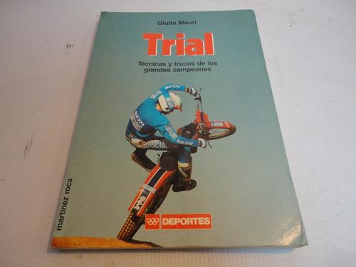 trial tecnica y trucos grandes campeones g. mauri 1987