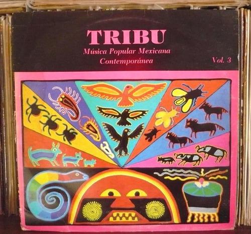 tribu lp musica popular mexicana contempoanea