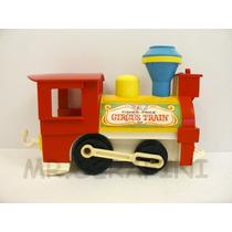 Fisher Price Locomotora Del Tren Circus Train Vintage