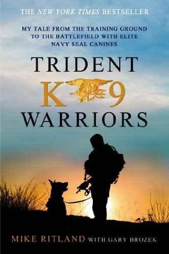 trident k9 warriors: mi cuento desde el campo de entrenamien