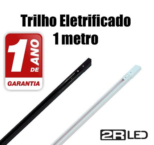 trilho eletrificado 1 metro branco ou preto - garantia e nf