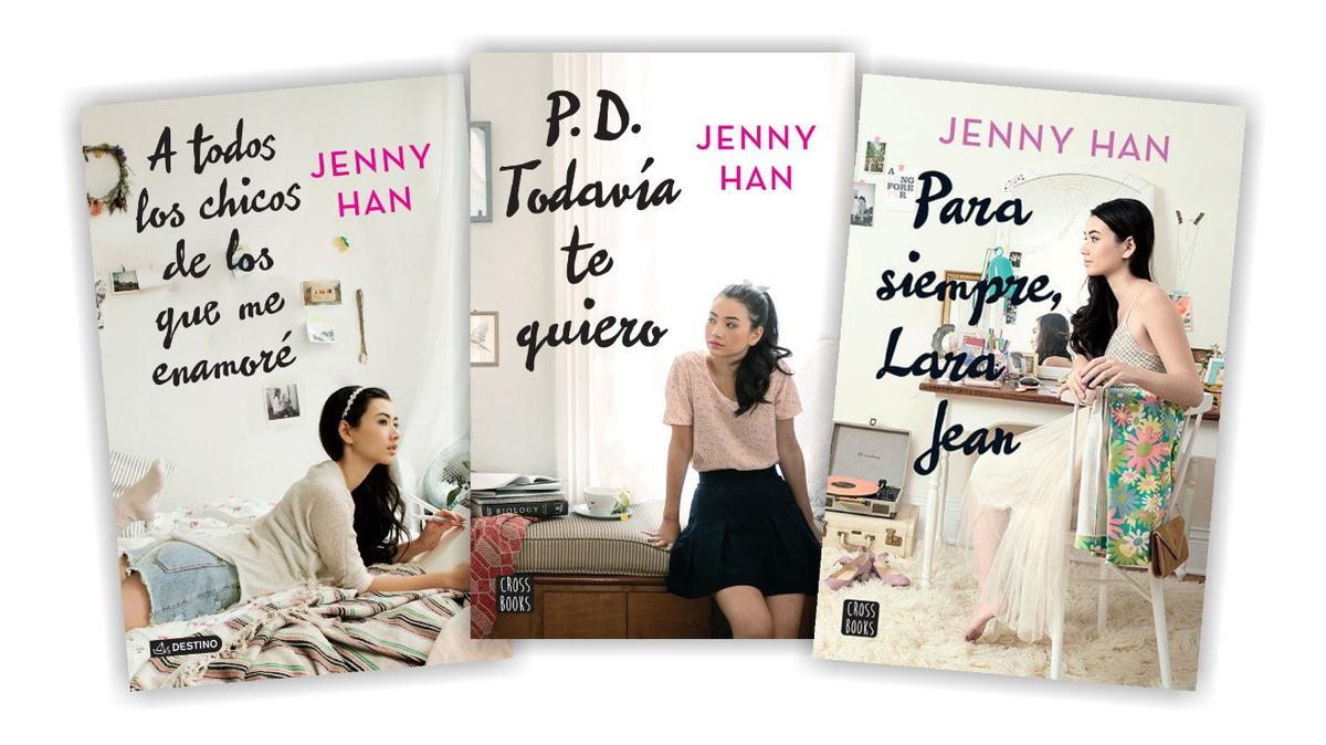 A Todos Los Chicos De Los Que Me Enamore trilogía a todos los chicos de que me enamoré - jenny han