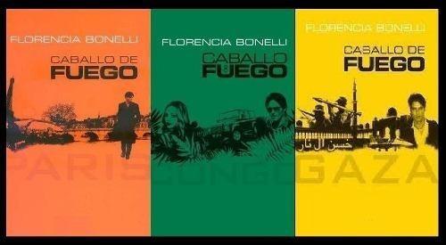 trilogia caballo de fuego - florencia bonelli-libro digital!