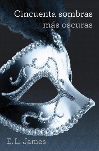 trilogía cincuenta sombras de grey (3 libros) - e. l. james