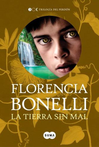 trilogía del perdón - florencia bonelli jasy + almanegra +1