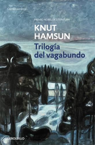 trilogía del vagabundo(libro novela y narrativa extranjera)