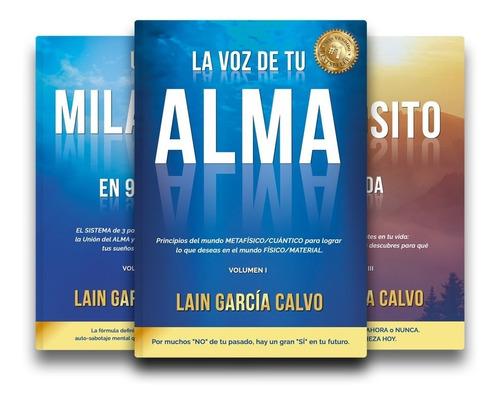 trilogía la voz de tu alma (3 libros) - lain garcia calvo