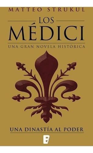 trilogía los médici al poder (3 libros) - strukul, matteo