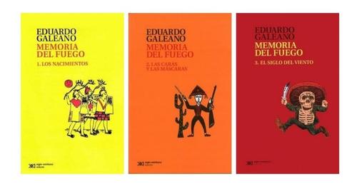 trilogía memorias del fuego - eduardo galeano (3 libros)