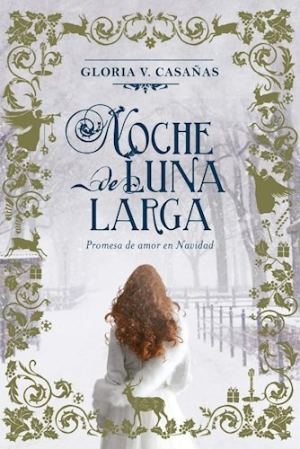 trilogía tres lunas de navidad (3 libros) - gloria casañas