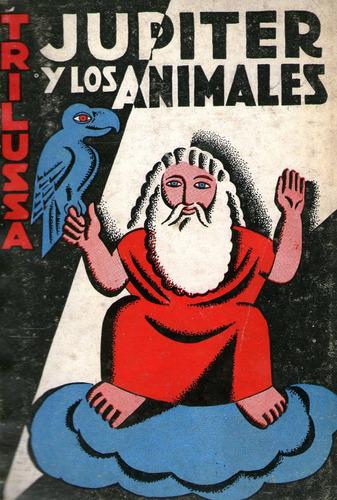trilussa. júpiter y los animales