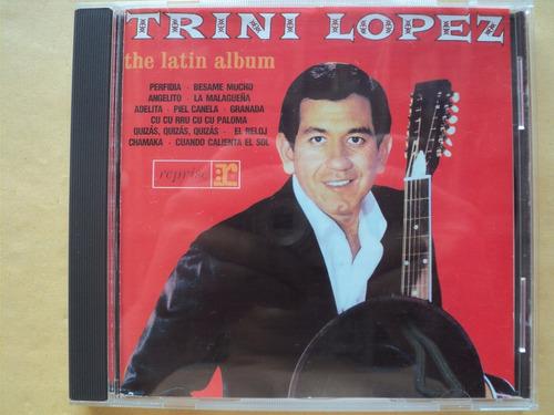 trini lopez- cd the latin album- 1965/ 1996- original!