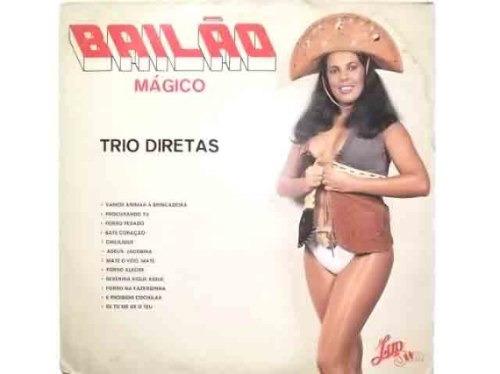 trio diretas  bailão mágico  lp. forró. 1985