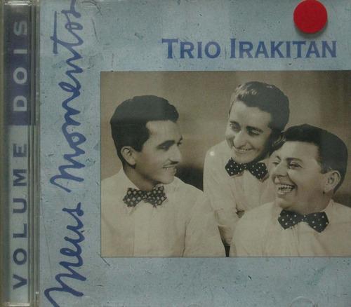 trio irakitan cd meus momentos volume dois
