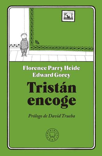 tristán encoge, parry heide / gorey, blackie #