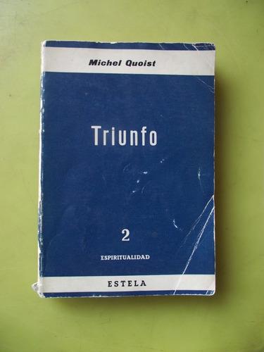 triunfo de michel quoist