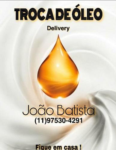 troca de óleo delivery, valor a combinar.