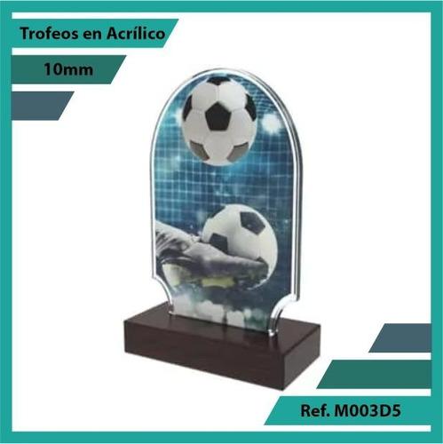 trofeos en acrilico de futbol ref. m003d5