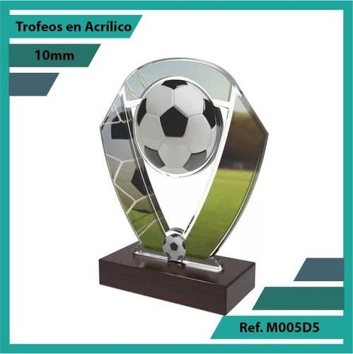 trofeos en acrilico futbol ref. m005d5