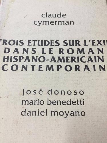 trois etudes sur l´exil dans le roman hispano-americain s6