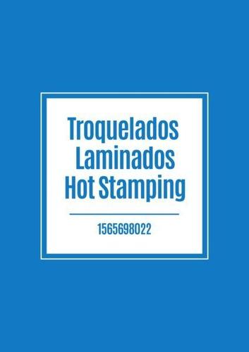 trokelados laminados hot stamping