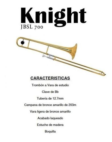 trombon knight jbsl-700 a vara tenor