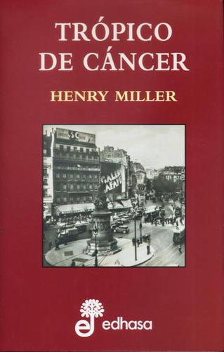 tropico de cancer henry miller