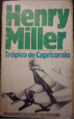 trópico de capricornio - henry miller
