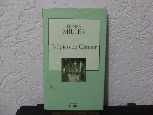 trópico de câncer - henry james