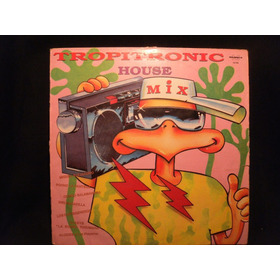 Tropitronic House Mix Disco De Vinilo