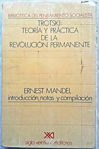 trostky: eoría y práctica de la revolución permanente mandel