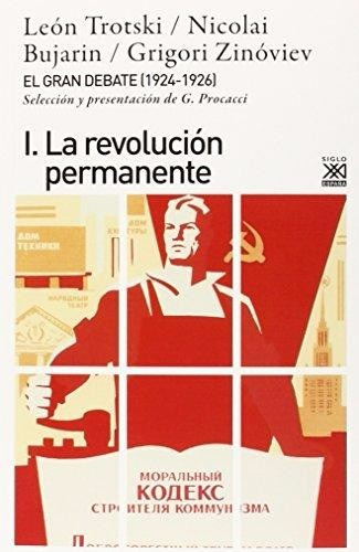 trotski - gran debate 1924 -1926 i. la revolución permanente