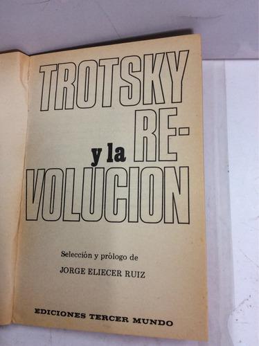 trotsky y la revolución, jorge eliecer ruíz