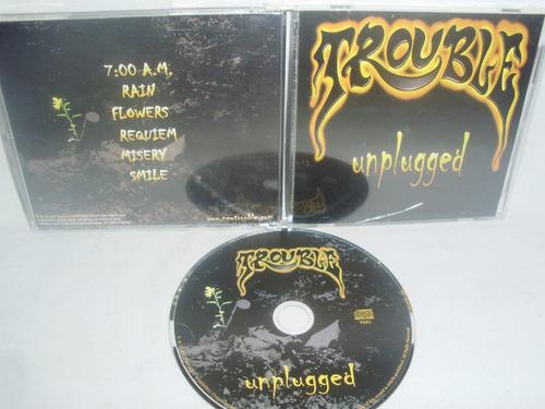trouble - unplugged (original troublemusic lmtd 1000 copies)