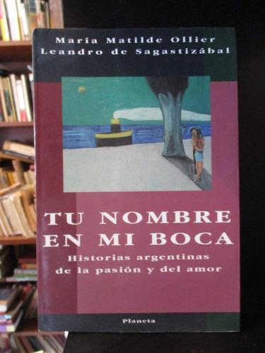 tu nombre en mi boca historias argentinas de pasión y amor