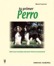 tu primer perro(libro )