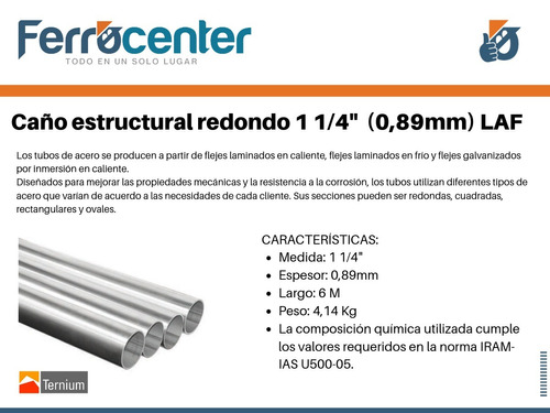 tubo estructural redondo 1 1/4''(esp 0,89mm)- 6 mts de largo