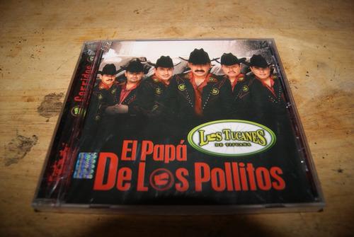 tucanes de tijuana el papa de los pollitos cd nuevo sellado