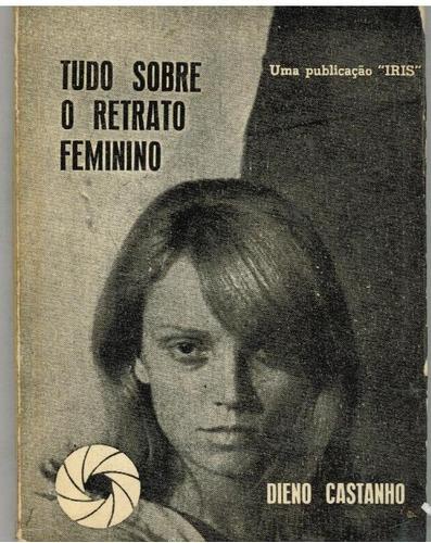 tudo sobre o retrato feminino -  dieno castanho - promoção