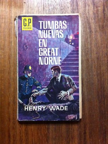tumbas nuevas en great norne - henry wade  antiguo año 1975