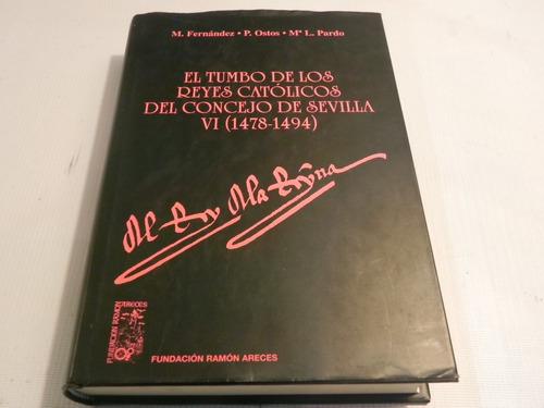 tumbo reyes catolicos consejo sevilla vi m. fernandez 1997