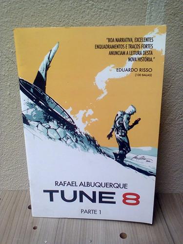 tune 8 - parte 1 ( rafael albuquerque ) c/ autógrafo