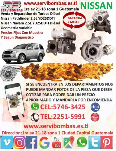 turbos diésel nissan pathfinder 2.5l yd25 navara guatemala