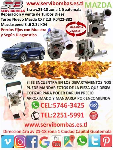 turbos mazdaspeed 3 ,6 2.3,2.5 k04 mzr  guatemala