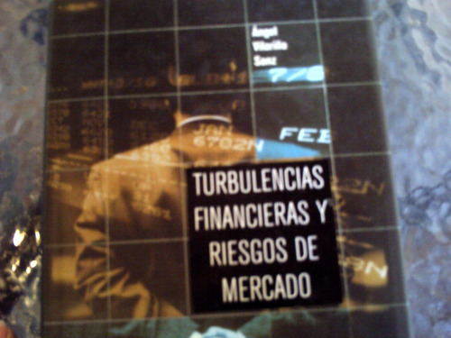 turbulencias financieras y riesgos de mercado