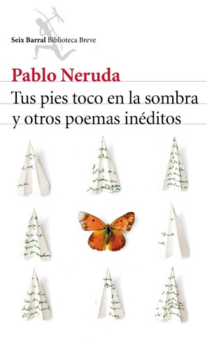 tus pies tocó en la sombra y otros poemas inéditos(libro poe