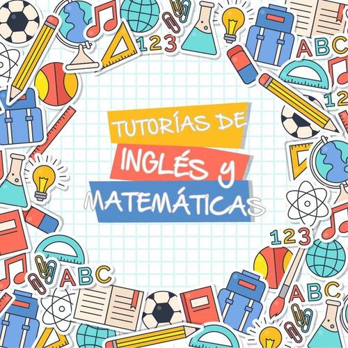 tutorías de inglés y matemáticas